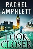 Look Closer: (A Political Thriller)