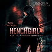 Henchgirl: Dakota Kekoa, Book 1 | Rita Stradling