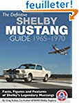 The Definitive Shelby Mustang Guide 6...