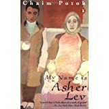 My Name is Asher Levby Chaim Potok