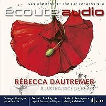 Écoute Audio - Bretagne, terre de légendes. 4/2011. Französisch lernen Audio - Die Bretagne und ihre Legenden (       UNABRIDGED) by div. Narrated by div.