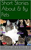 img - for Short Stories About & By Pets book / textbook / text book