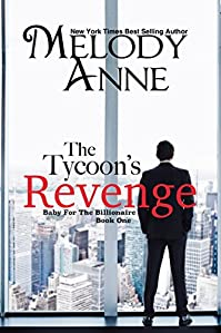 The Tycoon's Revenge by Melody Anne ebook deal