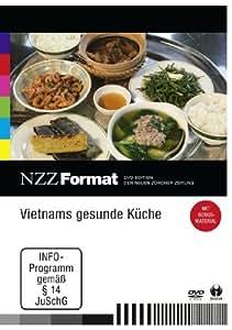 Vietnams gesunde Küche - NZZ Format