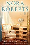 Nora Roberts The Perfect Hope (Inn Boonsboro Trilogy)