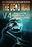 Dead Man Vol 4 (Freaks Must Die, Slaves to Evil, The Midnight Special)