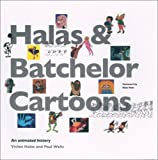 Paul Wells Halas and Batchelor Cartoons: An Animated History - with bonus region-free DVD
