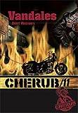 Cherub T11 Vandales (Poche) par Robert Muchamore