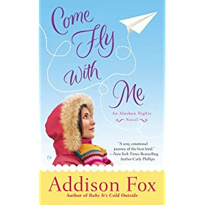 Come Fly With Me by Addison Fox