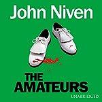 The Amateurs | John Niven