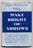 Make Bright the Arrows