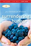 Surrendering Hunger: 365 Devotions for Wholeness