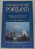 img - for The Facts of Life in Portland Oregon book / textbook / text book