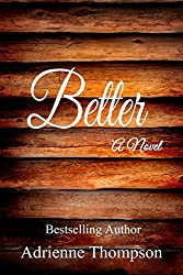 Better (Your Love Is King Book 2)