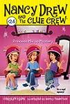 Princess Mix-up Mystery (Nancy Drew a...