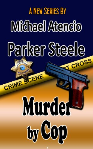 Parker Steele Murder by Cop