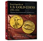 Encyclopedia of U.S Gold Coins 1795-1...