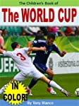 The Children's Book of The World Cup:...