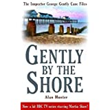 Gently By the Shore (Inspector George Gently 2) (The Inspector George Gently Case Files)by Alan Hunter
