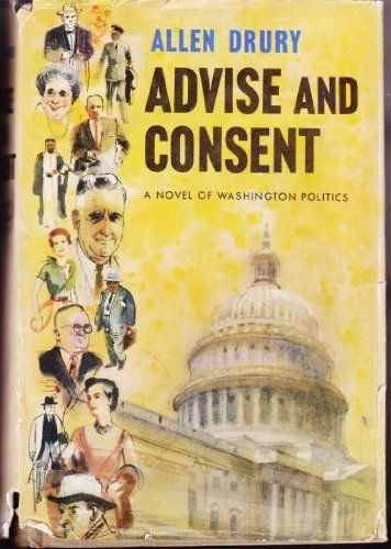 Advise and Consent by Allen Drur