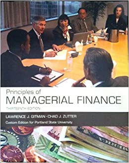 gitman l j 2009 principles of managerial finance 12th ed boston pearson addison wesley Pearson's success solution course content & digital you currently do not have any exam copies in your bookbag please continue browsing the catalog your.
