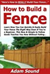 How to Build a Fence: Learn How You C...