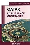 Qatar  La puissance contrari�e