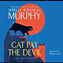 Cat Pay the Devil (       UNABRIDGED) by Shirley Rousseau Murphy Narrated by William Dufris