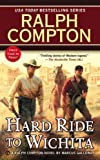 Ralph Compton Hard Ride to Wichita (Ralph Compton Western Series)