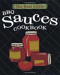 The Best Little BBQ Sauces Cookbook (Best Little Cookbooks)