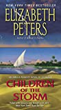 Children Of The Storm: An Amelia Peabody Novel of Suspense