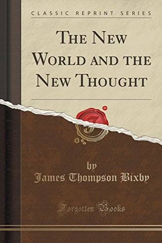 The New World and the New Thought (Classic Reprint)