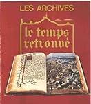 Les Archives: Exposition, juillet-sep...
