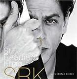 Shahrukh Khan: Still Reading Khan