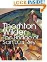 The Bridge of San Luis Rey (Penguin Modern Classics)