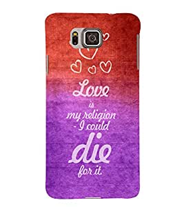 EPICCASE religion for love Mobile Back Case Cover For Samsung Galaxy Alpha (Designer Case)