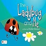 The Ladybug and Me: Rainy Days | Shallen Bowers