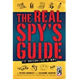 The Real Spy's Guide to Becoming a Spy ~ Suzanne Harper