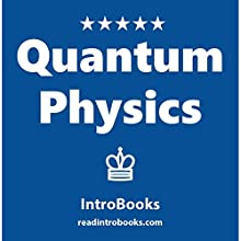 Quantum Physics Audiobook by  IntroBooks Narrated by Jalina Shaw