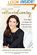 #5: Find Your Extraordinary: Dream Bigger, Live Happier, and Achieve Success on Your Own Terms