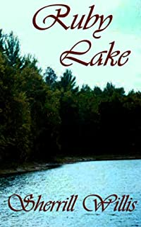 (FREE on 8/8) Ruby Lake by Sherrill Willis - http://eBooksHabit.com