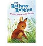Bracken Finds a Secret Tunnel (Railway Rabbits) (1444001604) by Adams, Georgie