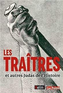 Les traîtres et autres Judas de l'histoire