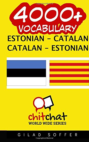 4000+ Estonian - Catalan Catalan - Estonian Vocabulary