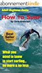 Adult Beginner Guide   How To Surf (E...