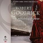 En pålidelig hustru | Robert Goolrick