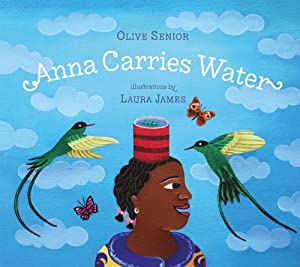 Anna Carries Water by Tradewind Books