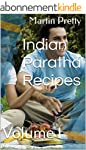 Indian Paratha Recipes: Volume I (Eng...