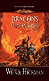 Dragons of the Dwarven Depths: Lost Chronicles, Volume One (Dragonlance: The Lost Chornicles)