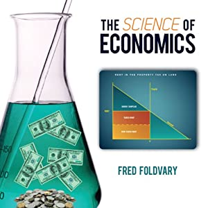 The Science of Economics | [Fred Foldvary]